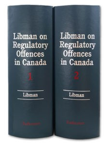 Libman on Regulatory Offences in Canada